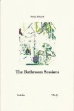 The Bathroom Sessions