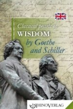 Classical Pearls of  Wisdom by Goethe and Schiller