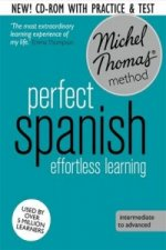 Perfect Spanish (Learn Spanish with the Michel Thomas Method