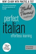 Perfect Italian: Revised (Learn Italian with the Michel Thom