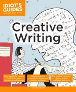 Idiot's Guides: Creative Writing