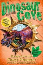 Dinosaur Cove: Escape from the Fierce Predator and Other Jur