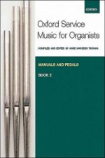 Oxford Service Music for Organ: Manuals and Pedals