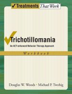 Trichotillomania: Workbook