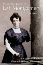 Complete Journals of L.M. Montgomery: the PEI Years, 1901-19