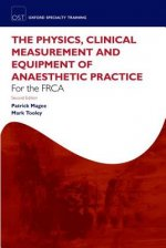 Physics, Clinical Measurement and Equipment of Anaesthetic Practice for the FRCA