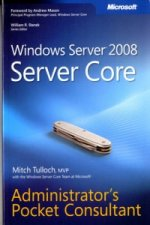 Windows Server 2008 Server Core Administrator's Pocket Consu