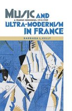 Music and Ultra-modernism in France: A Fragile Consensus, 19