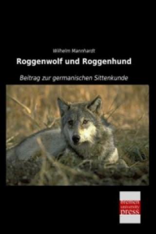 Roggenwolf und Roggenhund