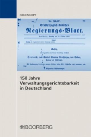 Festschrift 150 Jahre Verwaltungsgerichtsbarkeit