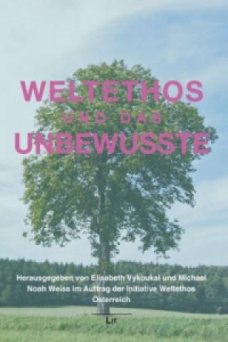 Weltethos und das Unbewusste