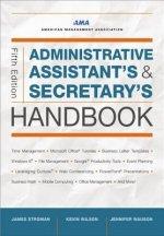 Administrative Assistant's & Secretary's Handbook