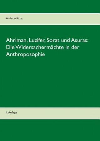 Ahriman, Luzifer, Sorat und Asuras
