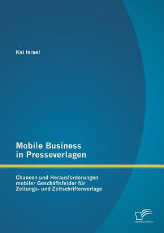 Mobile Business in Presseverlagen