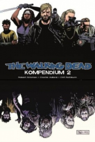 The Walking Dead Kompendium. Bd.2