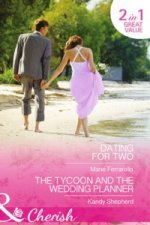 Dating for Two / the Tycoon and the Wedding Planner