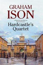 Hardcastle´s Quartet: A Police Procedural Set at the End of