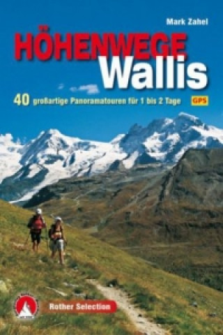 Rother Selection Höhenwege im Wallis