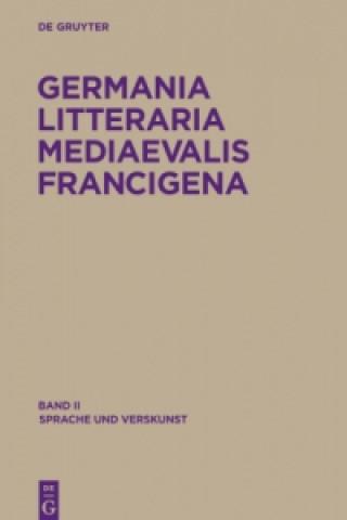 Germania Litteraria Mediaevalis Francigena, Band 2, Sprache und Verskunst