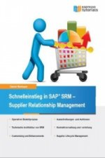 Schnelleinstieg SAP SRM - Supplier Relationship Management