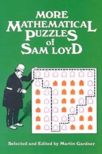 More Mathematical Puzzles of Sam Loyd