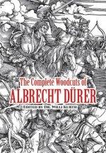 Complete Woodcuts of Albrecht Durer
