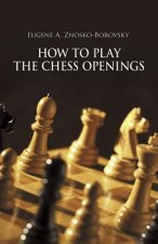 How to Play Chess Openings