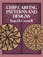 Chip Carving Patterns and Designs