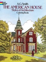 American House Styles of Architecture Colouring Book
