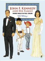 John F. Kennedy and His Family Paper Dolls in Full Color