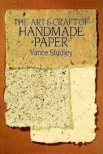 The Art and Craft of Handmade Paper