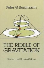 The Riddle of Gravitation