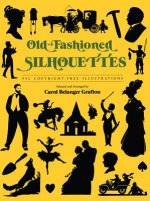 Old Fashioned Silhouettes
