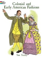 Colonial and Early American Fashion Colouring Book