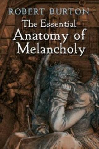 Essential Anatomy of Melancholy