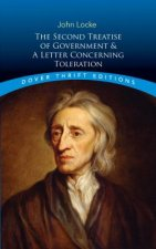 Second Treatise of Government: AND A Letter Concerning Toleration