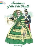 Fashions of the Old South Colouring Book