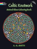 Celtic Knotwork, Stained Glass Coloring Book