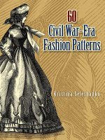 60 Civil War-Era Fashion Patterns