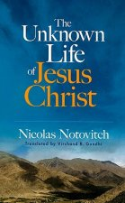 Unknown Life of Jesus Christ