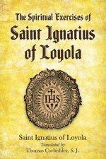Spiritual Exercises of Saint Ignatius of Loyola