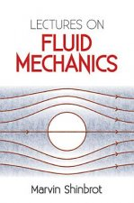 Lectures on Fluid Mechanics