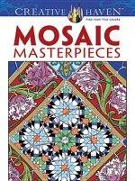 Creative Haven Mosaic Masterpieces
