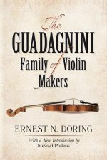 The Guadagnini Family of Violin Makers