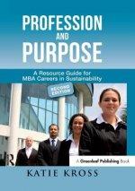 Profession and Purpose