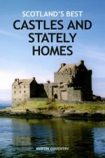Scotland's Best Castles and Stately Homes