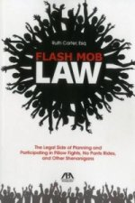 Flash Mob Law