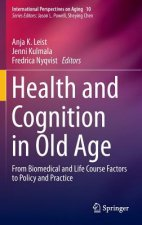 Health and Cognition in Old Age, 1