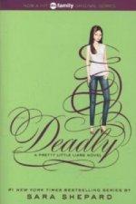 Pretty Little Liars: Deadly