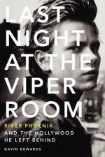 Last Night at the Viper Room